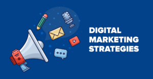 Digital Marketing Strategies for Businesses
